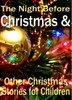 Thumbnail The Night Before Christmas & Other Christmas Stories