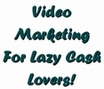 Thumbnail Video Marketing For Lazy Cash Lovers!