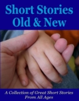 Product picture Short Stories Old and New Ebook